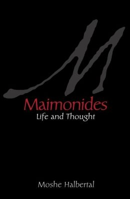 Book Review– Maimonides: Life and Thought.